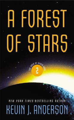 A Forest of Stars (The Saga of Seven Suns), Anderson, Kevin J.
