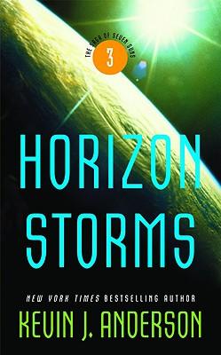 Horizon Storms (The Saga of Seven Suns), Kevin J. Anderson