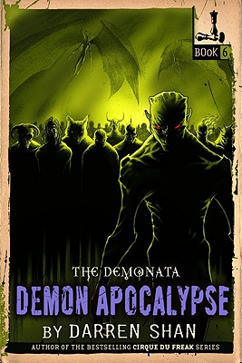 The Demonata #6: Demon Apocalypse, Darren Shan