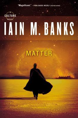 Matter, Iain M. Banks