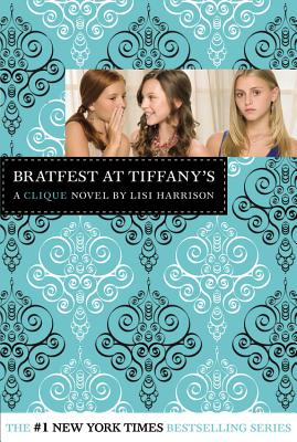 Image for Bratfest at Tiffany's (The Clique #9)