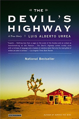 The Devil's Highway: A True Story, Urrea, Luis Alberto