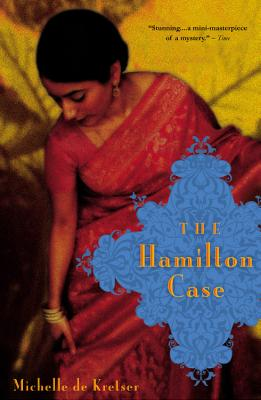 The Hamilton Case, De Kretser, Michelle