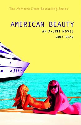 American Beauty (A-List, Book 7), Zoey Dean