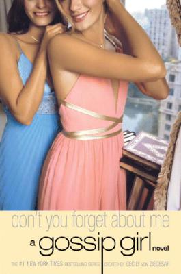 Image for Don't You Forget About Me: A Gossip Girl Novel