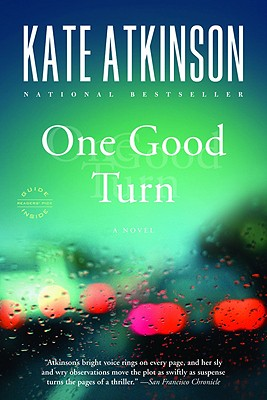 One Good Turn: A Novel, KATE ATKINSON