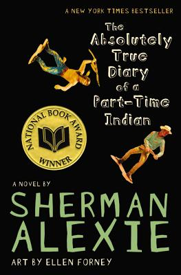ABSOLUTELY TRUE DIARY OF A PART-TIME INDIAN, ALEXIE, SHERMAN