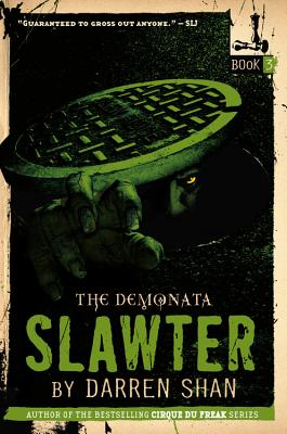The Demonata: Slawter, Shan, Darren