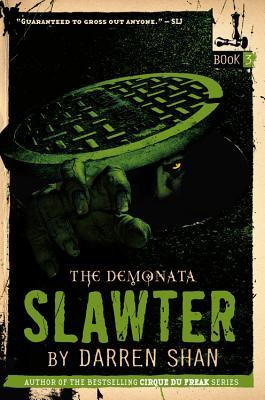 Image for The Demonata #3: Slawter: Book 3 in the Demonata series