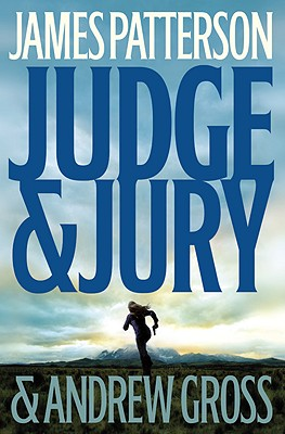 Judge & Jury, James Patterson, Andrew Gross