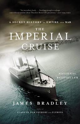 Image for The Imperial Cruise: A Secret History of Empire and War