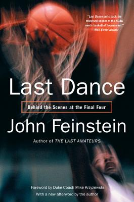 LAST DANCE: BEHIND THE SCENES AT THE FIN, JOHN FEINSTEIN