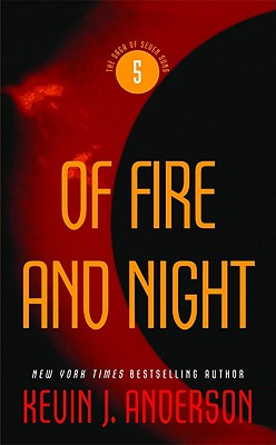 Image for Of Fire and Night (The Saga of Seven Suns)