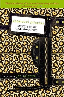 Image for Paparazzi Princess (Secrets of My Hollywood Life)
