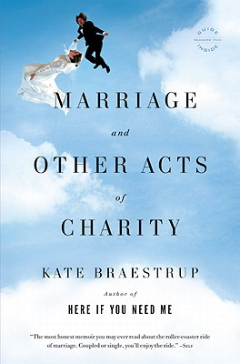 Image for Marriage and Other Acts of Charity: A Memoirq