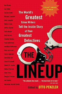 Image for The Lineup: The World's Greatest Crime Writers Tell the Inside Story of Their Greatest Detectives