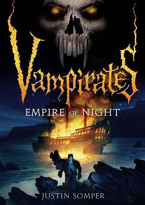 Vampirates 5: Empire of Night, Somper, Justin