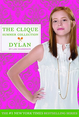 Image for The Clique Summer Collection #2: Dylan (Clique Series)