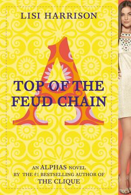 Image for TOP OF THE FEUD CHAIN ALPHAS NOVEL