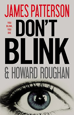 Don't Blink, Patterson, James; Roughan, Howard