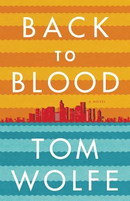 Image for Back to Blood: A Novel