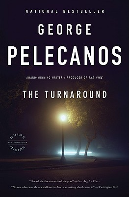 The Turnaround, Pelecanos, George P.