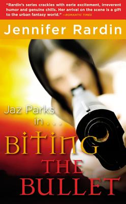 Image for Biting the Bullet (Jaz Parks)