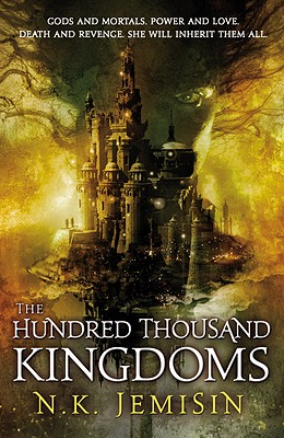 Image for The Hundred Thousand Kingdoms, Book 1 (The Inheritance Trilogy, 1)