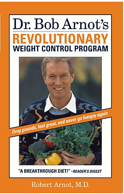 Image for Dr. Bob Arnot's Revolutionary Weight Control Program