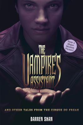 The Vampire's Assistant and Other Tales from the Cirque Du Freak (The Saga of Darren Shan), Darren Shan