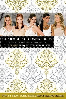 Image for CLIQUE : CHARMED AND DANGEROUS