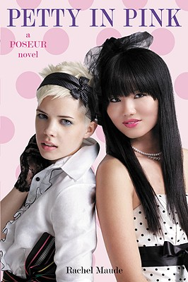 Image for Poseur #3: Petty in Pink: A Trend Set Novel (Poseur Novel)