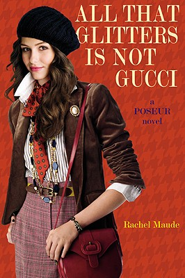 Image for All That Glitters Is Not Gucci (Poseur, Book 4)