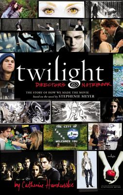 Image for TWILIGHT DIRECTOR'S NOTEBOOK : THE STORY