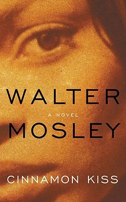 Cinnamon Kiss, Mosley,Walter