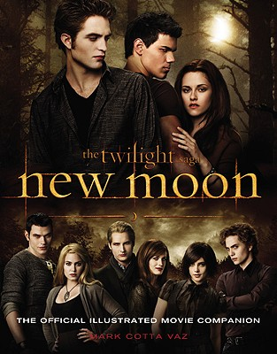 Image for NEW MOON : THE OFFICIAL ILLUSTRATED MOVIE COMPANION : THE TWILIGHT SAGA