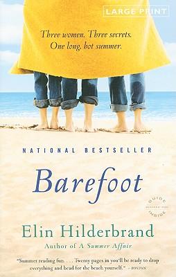 Barefoot: A Novel, Elin Hilderbrand