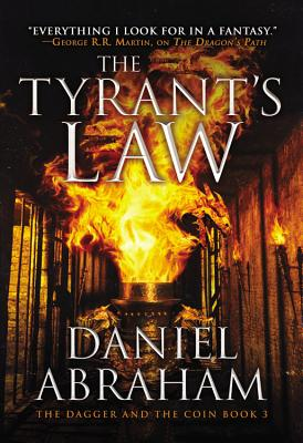 TYRANT'S LAW (DAGGER AND COIN, NO 3), ABRAHAM, DANIEL