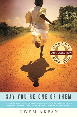 Image for Say You're One Of Them (Oprah's Book Club)