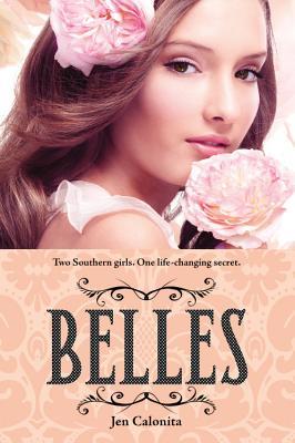 Belles, Jen Calonita