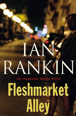 Fleshmarket Alley, Rankin, Ian