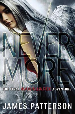 Image for Nevermore: The Final Maximum Ride Adventure (Book 8) (Maximum Ride (8))