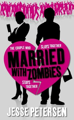Married with Zombies (Living with the Dead), Jesse Petersen