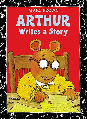 Image for Arthur Writes a Story: An Arthur Adventure (Arthur Adventure Series)