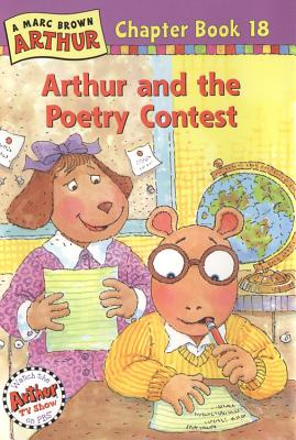 Image for Arthur and the Poetry Contest: A Marc Brown Arthur Chapter Book 18 (Marc Brown Arthur Chapter Books)