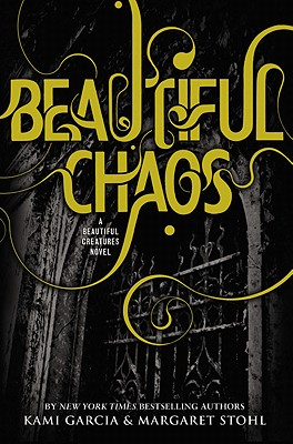 Image for Beautiful Chaos (Beautiful Creatures)