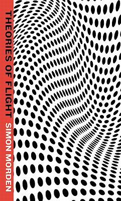 Theories of Flight (Samuil Petrovitch), Simon Morden