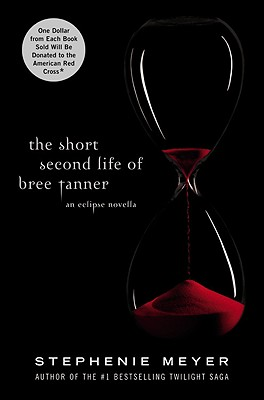 Image for The Short Second Life of Bree Tanner: An Eclipse Novella
