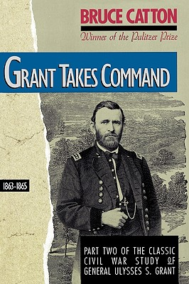 Image for Grant Takes Command: 1863 - 1865