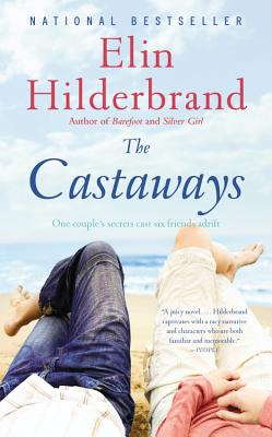 The Castaways: A Novel, Elin Hilderbrand